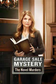 Garage Sale Mystery: The Novel Murders  - Garage Sale Mystery: The Novel Murders