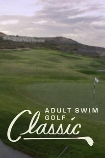 The Adult Swim Golf Classic