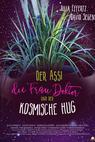 Der Assi, die Frau Doktor und der kosmische Hug