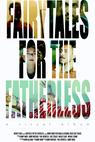 Fairytales for the Fatherless: Rock Opera