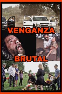 Venganza Brutal