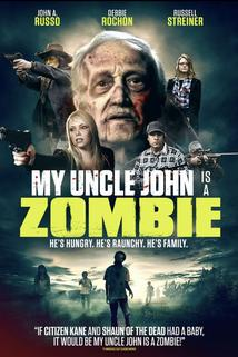 My Uncle John Is a Zombie!