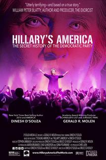 Hillary's America: The Secret History of the Democratic Party  - Hillary's America: The Secret History of the Democratic Party