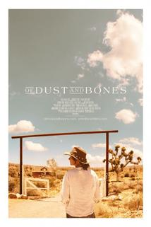 Of Dust and Bones  - Of Dust and Bones