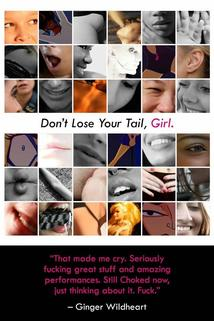 Don't Lose Your Tail Girl
