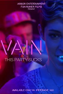 Vain: This Party Sucks