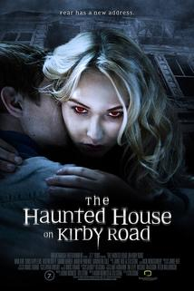 The Haunted House on Kirby Road  - The Haunted House on Kirby Road