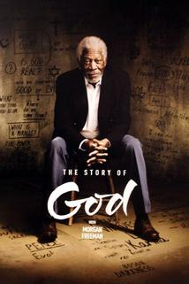 The Story of God with Morgan Freeman  - The Story of God with Morgan Freeman