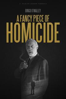 A Fancy Piece of Homicide  - A Fancy Piece of Homicide