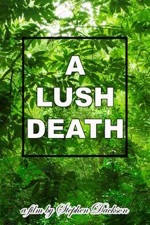 A Lush Death