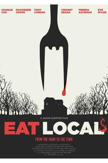 Eat Local  - Eat Local