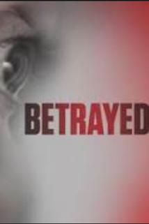 Betrayed  - Betrayed