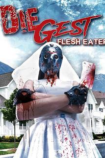 Die Gest: Flesh Feast