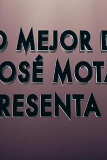 Lo mejor de José Mota presenta 2