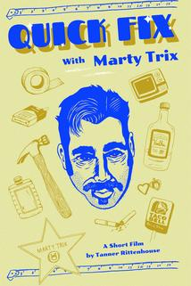 Quick Fix with Marty Trix