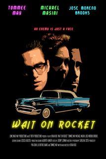 Wait on Rocket