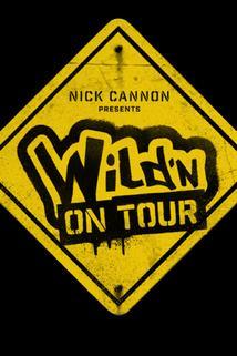 Wild 'N on Tour
