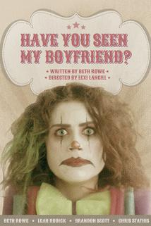 Have You Seen My Boyfriend?