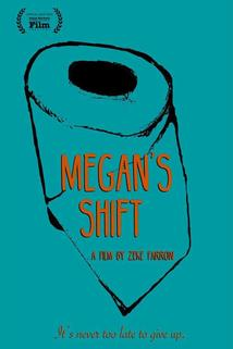 Megan's Shift