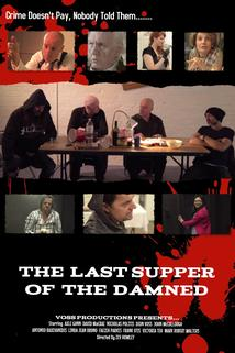 The Last Supper of the Damned