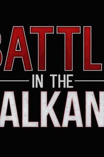 Battle in the Balkans