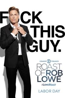 Comedy Central Roast of Rob Lowe  - Comedy Central Roast of Rob Lowe