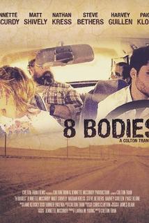 8 Bodies