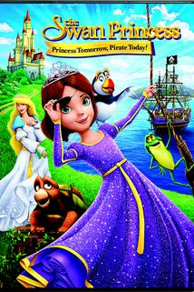 The Swan Princess: Princess Tomorrow, Pirate Today!  - The Swan Princess: Princess Tomorrow, Pirate Today!