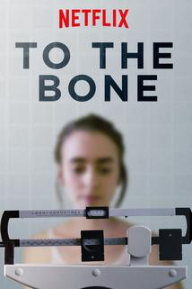 To the Bone  - To the Bone