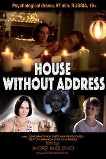 Dom bez adresa