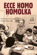 Plakát k filmu: Ecce homo Homolka