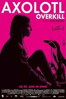 Axolotl Overkill  - Axolotl Overkill