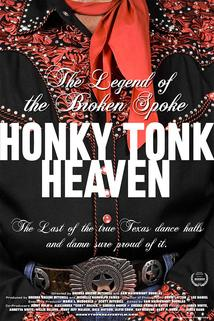 Honky Tonk Heaven: Legend of the Broken Spoke