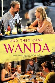 Und dann kam Wanda