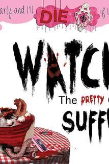 Watch the Pretty Girls Suffer