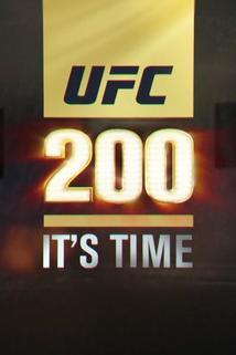 UFC 200: It's Time