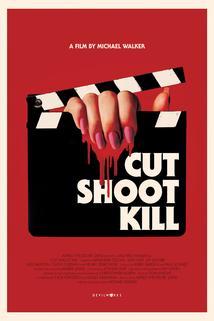 Cut Shoot Kill  - Cut Shoot Kill