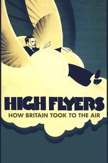 High Flyers: How Britain Took to the Air