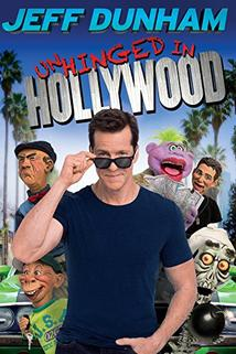 Jeff Dunham: Unhinged in Hollywood  - Jeff Dunham: Unhinged in Hollywood