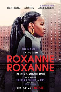 Roxanne Roxanne  - Roxanne Roxanne