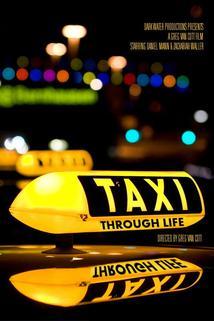 Taxi Through Life