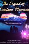 The Legend of Catclaws Mountain