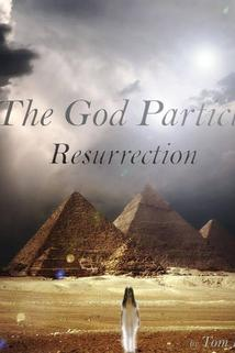 The God Particle: Resurrection