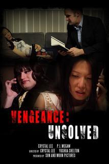 Vengeance: Unsolved