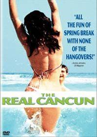 Ten pravý Cancún  - Real Cancun, The