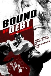 Bound by Debt ()