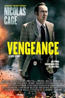 Vengeance: A Love Story  - Vengeance: A Love Story