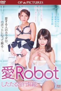 Ai robot shitataru: Inkô chinô