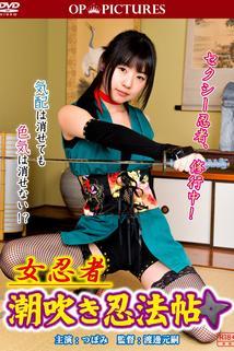 Onna ninja: Shiofuki ninpô jô