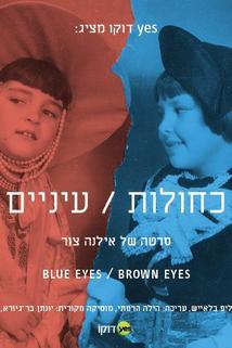 Blue Eyes: Brown Eyes